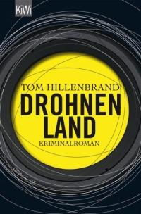 Tom Hillenbrand - Drohnenland (KiWi, 2014)