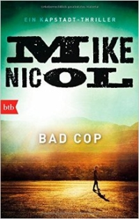 Mike Nicol - Bad Cop (btb, 2015)