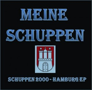 Meine Schuppen - Schuppen 2000 (Hamburg EP) (Hrorst Hrubesch Hrecords / Holy War Records / Screwed Up Records, 2015)