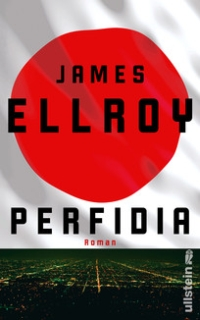 James Ellroy - Perfidia (Ullstein, 2015)
