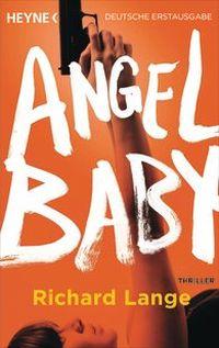 Richard Lange - Angel Baby (Heyne, 2014)