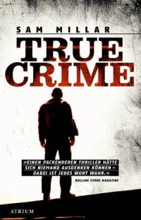Sam MIllar - True Crime (Atrium Verlag, 2015)