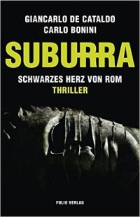 Giancarlo de Cataldo, Carlo Bonini - Suburra (Folio Verlag, 2015)