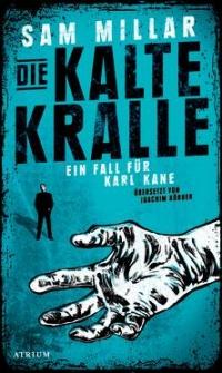 Sam Millar - Die kalte Kralle (Atrium Verlag, 2014)