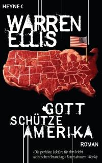 Warren Ellis - Gott schütze Amerika (Heyne, 2009)