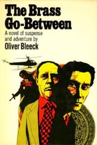 Oliver Beek - The Brass Go-Between (Morrow, 1969)