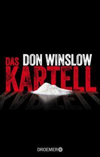 Don Winslow - Das Kartell (Droemer, 2015)
