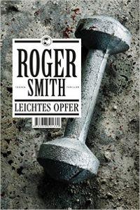 Roger Smith - Leichtes Opfer (Tropen, 2015)