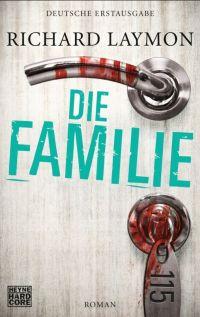 Richard Laymon - Die Familie (Heyne Hardcore, 2013)