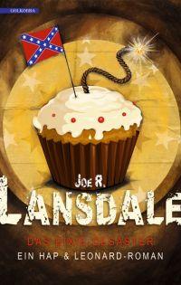 Joe R. Lansdale - Das Dixie-Desaster (Golkonda, 2015)