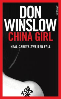 Don Winslow - China Girl (Suhrkamp, 2015)