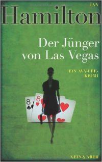 Ian Hamilton - Der Jünger von Las Vegas (Kein & Aber, 2012)