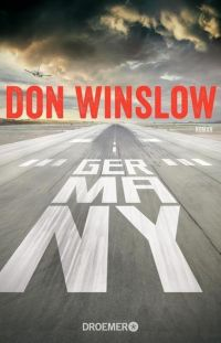 Don Winslow - Germany (Droemer, 2016)