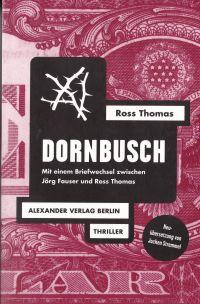 Ross Thomas - Dornbusch (Alexander Verlag, 2015)