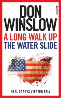 Don Winslow - A long walk up the water side (Suhrkamp, 2016)