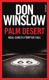 Don Winslow - Palm Desert (Suhrkamp, 2016)