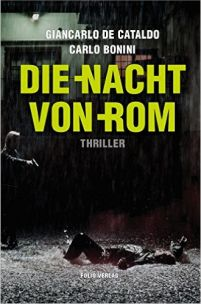 Giancarlo de Cataldo, Carlo Bonini - Die Nacht von Rom (Folio Verlag, 2016)