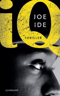 Joe Ide - IQ (Suhrkamp, 2016)