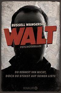 Russell Wangersky - Walt (Knaur, 2016)