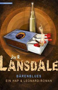 Joe R. Lansdale - Bärenblues (Golkonda, 2016)
