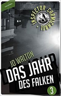 Jo Walton - Das Jahr des Falken (Golkonda Verlag, 2016)