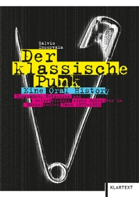 Salvio Incorvaia - Der klassische Punk (Klartext, 2017)