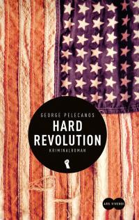 George Pelecanos - Hard Revolution (Ars Vivendi, 2017)