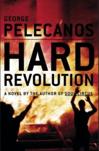 George Pelecanos - Hard Revolution (Little, Brown and Company , 2004)