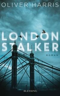 Oliver Harris - London Stalker (Blessing, 2017)