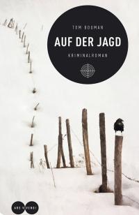 Tom Bouman - Auf der Jagd (Ars Vivendi, 2017)