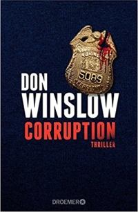 Don Winslow - Corruption (Droemer, 2017)