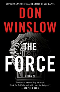 Don Winslow - The Force (William Morrow, 2017)