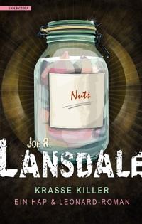Joe R. Lansdale - Krasse Killer (Golkonda Verlag, 2017)