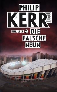 Philip Kerr - Die falsche Neun (Tropen, 2016)