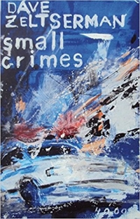 Dave Zeltserman - small crimes (Pulp Master, 2017)