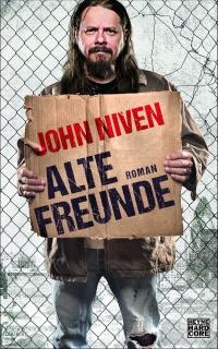 John Niven - Alte Freunde (Heyne Hardcore, 2017)