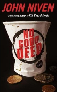 John Niven - No Good Deed (Random House, 2017)John Niven - No Good Deed (Random House, 2017)