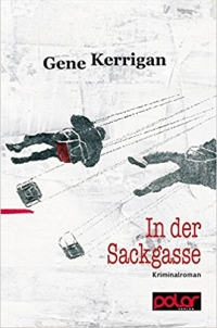 Gene Kerrigan - In der Sackgasse (Polar Verlag, 2015)