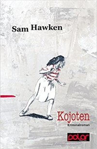 Sam Hawken - Kojoten (Polar Verlag, 2015)