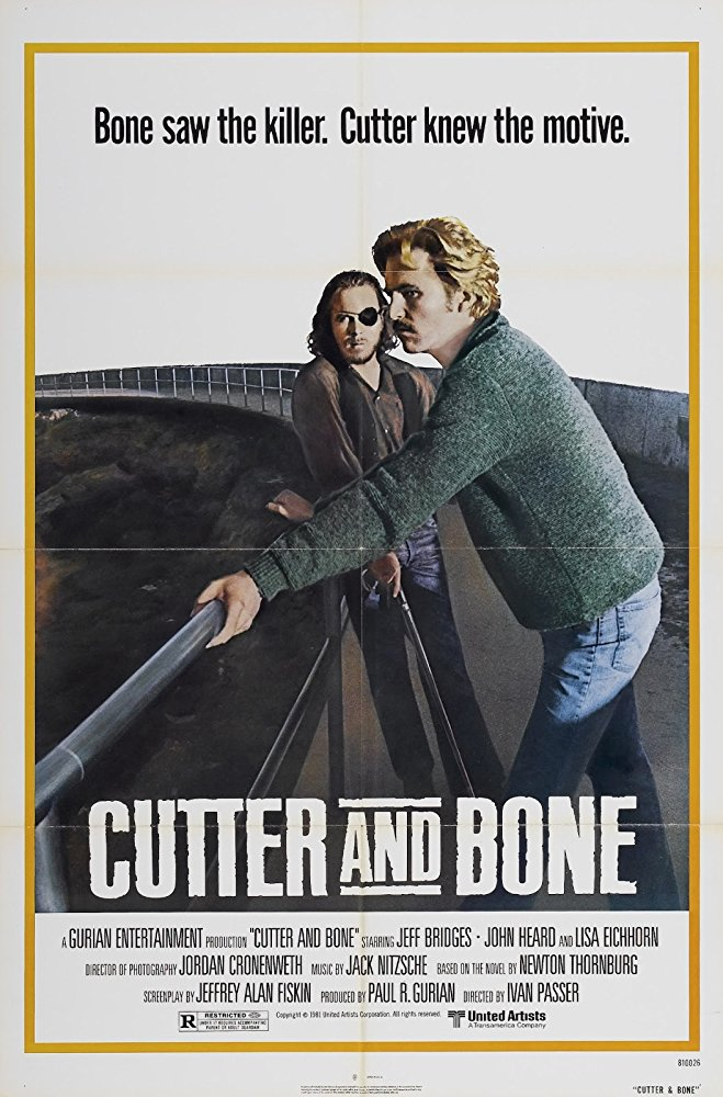 Cutter and Bone (United Artists, 1981)