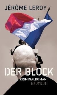 Jérôme Leroy - Der Block (Edition Nautilus, 2017)