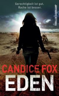 Candice Fox - Eden (Suhrkamp, 2016)