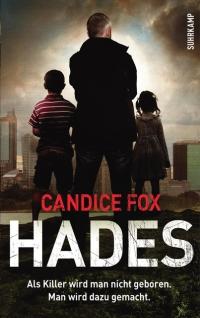 Candice Fox - Hades (Suhrkamp, 2016)