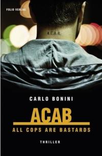 Carlo Bonini - ACAB (Folio Verlag, 2018)
