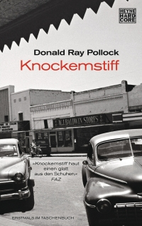 Donald Ray Pollock - Knockemstiff (Heyne Hardcore, 2015)