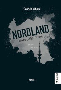 Gabriele Albers - Nordland (abacus Verlag, 2018)