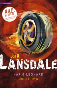 Joe R. Lansdale - Hap & Leonard - Die Storys (Golkonda Verlag, 2018)
