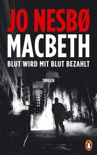 Jo Nesbø - Macbeth (Penguin Verlag, 2018)