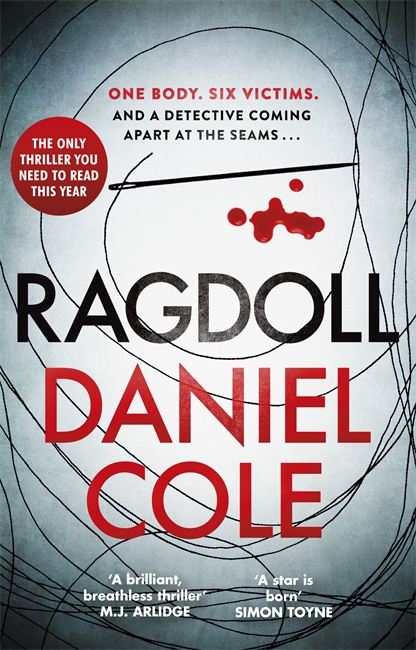 Daniel Cole - Ragdoll (Orion Books, 2017)