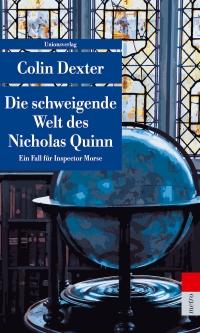 Colin Dexter - Die schweigende Welt des Nicholas Quinn (UT Metro, 2018)